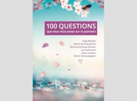 LIVRE - Le psoriasis en 100 questions: une réponse à un véritable besoin